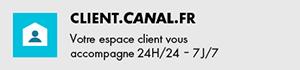 Adresse Espace Client : https://client.canalplus.com