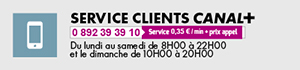 Numéro de téléphone Service clients CANAL+ : 0 892 39 39 10