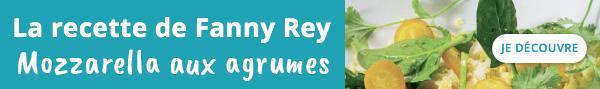 Découvrez la recette de Fanny Rey