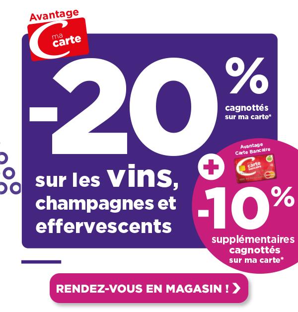 Avantage carte -20% cagnottés sur ma carte sur les vins, champagnes et effervescents