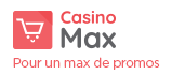 Pour un max de promos : Casino Max