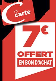 7€ EN BON D'ACHAT
